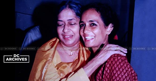 July 24 Madhavikutty & Arundhathi Roy
