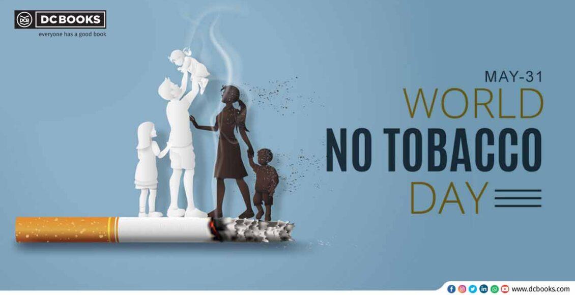 World tobaco day may 31 new
